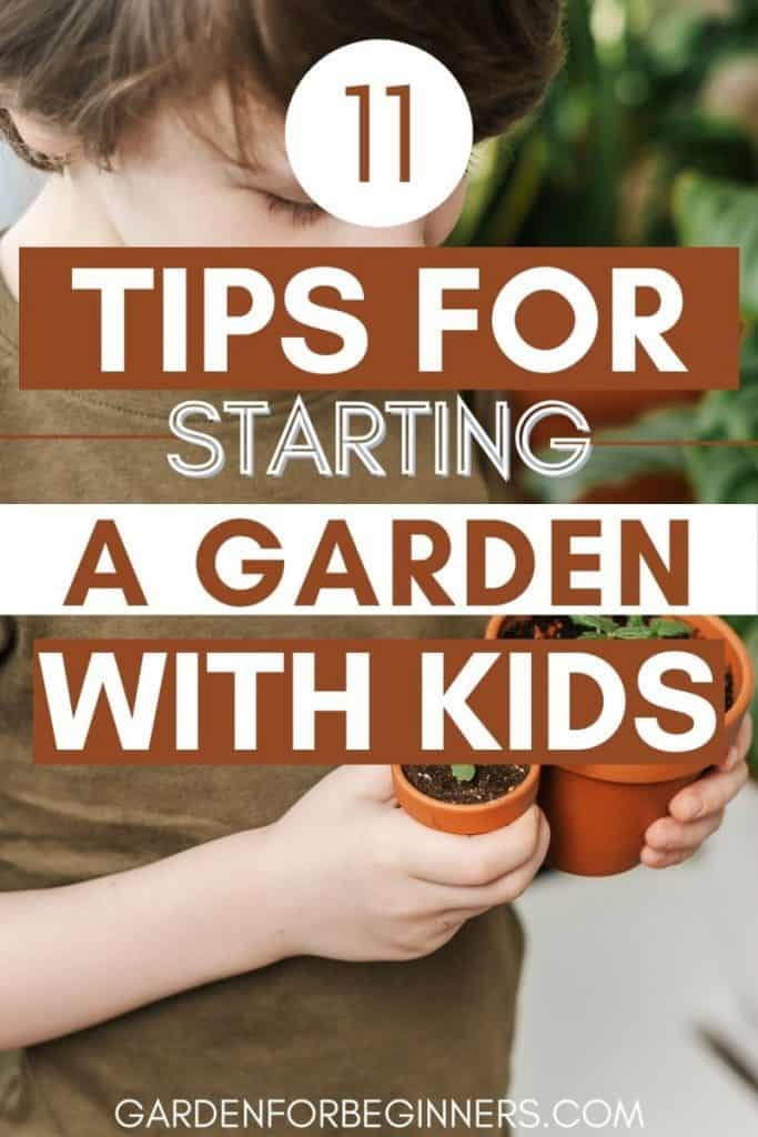 tips for starting a garden with kids